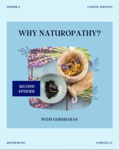 Why Naturopathy? (Part 2)
