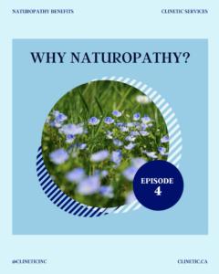 Why Naturopathy? (Part 4)