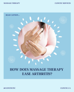 How does massage therapy ease arthritis?