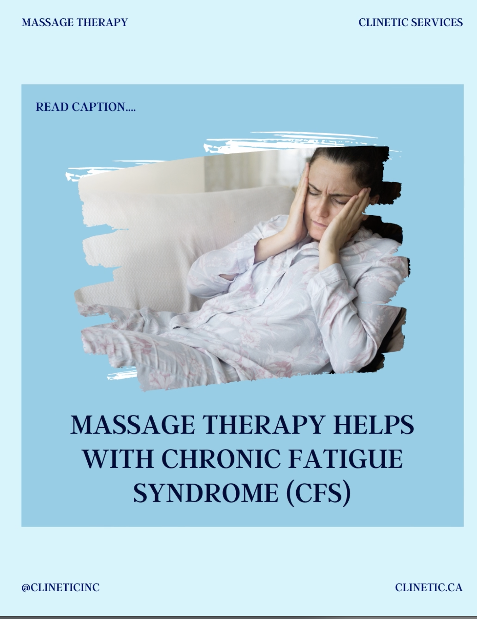 Massage Therapy helps with chronic fatigue syndrome (CFS)