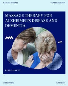 Massage Therapy for Alzheimer's Disease and Dementia