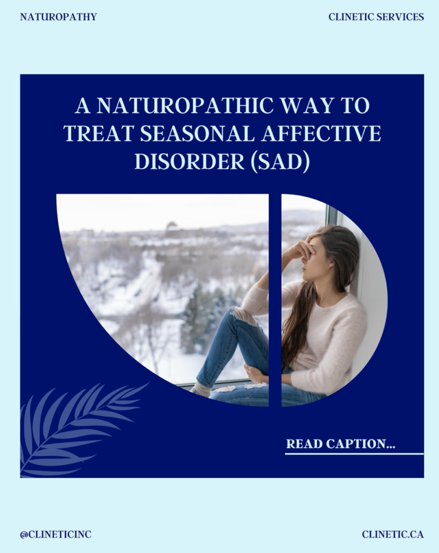 A Naturopathic way to treat Seasonal Affective disorder (SAD)