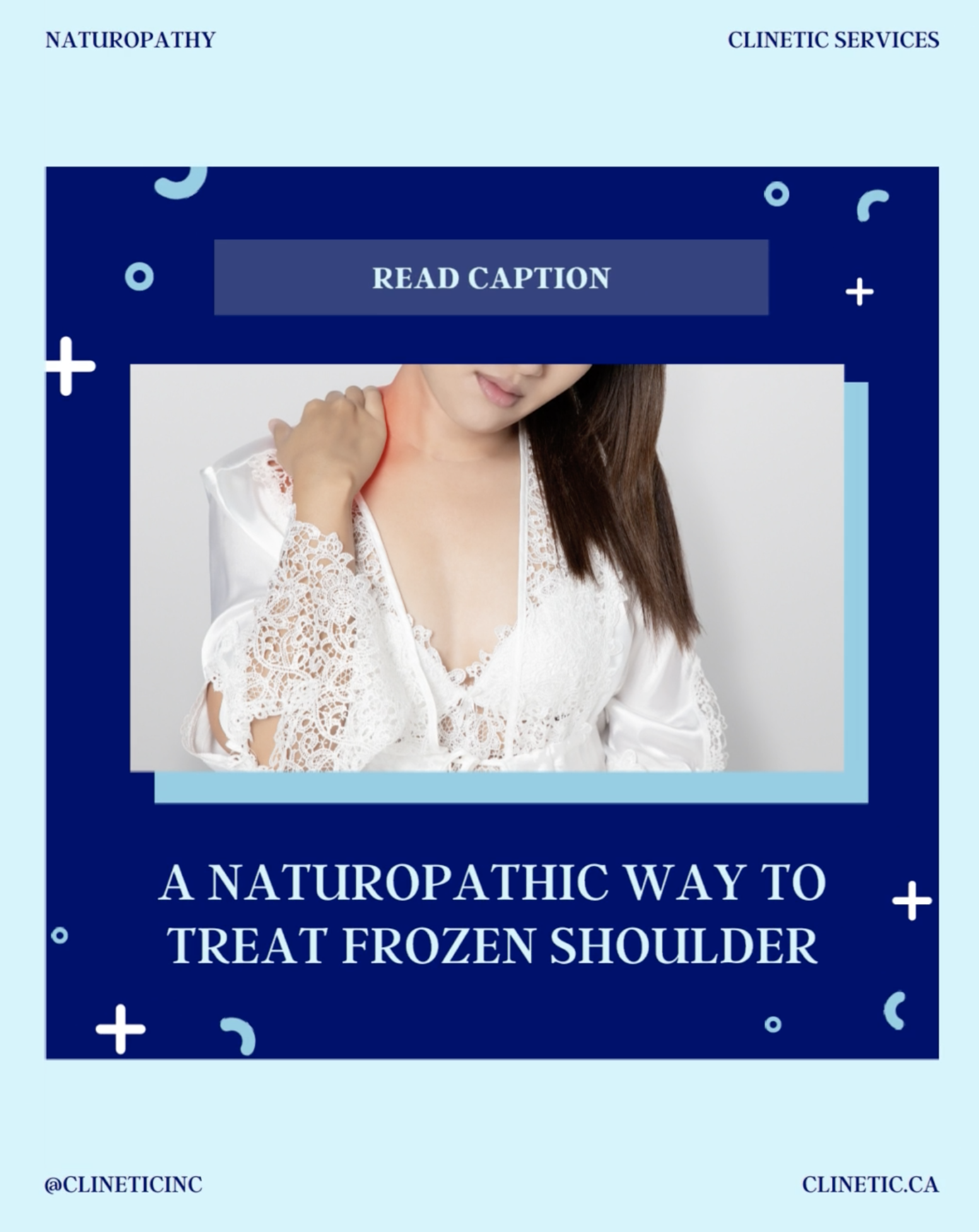 A Naturopathic way to treat Frozen Shoulder